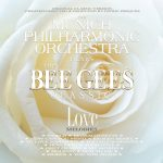 The Munich Philharmonic Orchestra plays BEE GEES Classic