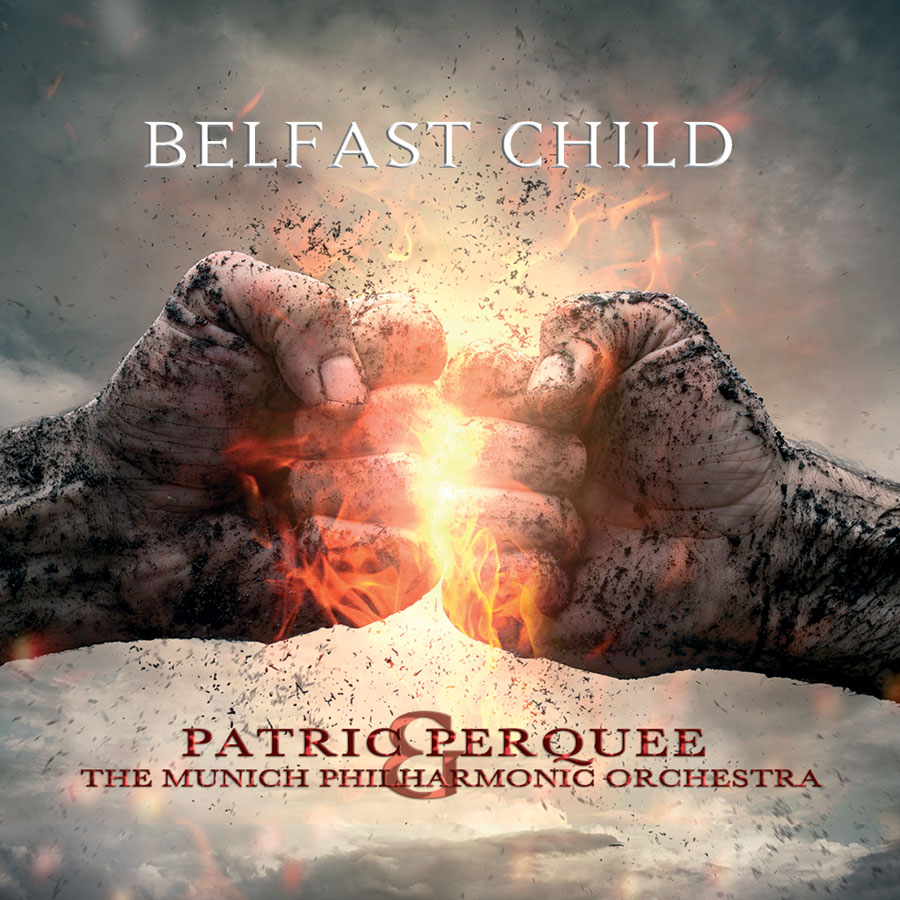 "<span itemprop=""name"">Patric Perquee and The Munich Philharmonic Orchestra plays BELFAST CHILD</span>"